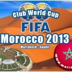 بطولة كأس العالم للأندية 2013  بالمغرب