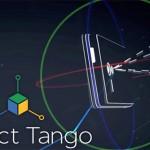 بروجكت تانجو Project Tango الثلاثي الأبعاد