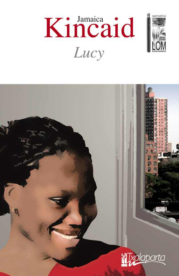 lucy jamaica kincaid essay Free essay: jamaica kincaid- girl the poem girl by author jamaica kincaid shows love and family togetherness by creating microcosmic images of.