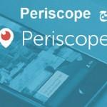 شرح برنامج بيرسكوب Periscope