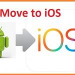 تطبيق Move to iOS لنقل محتوى اندرويد الى الايفون