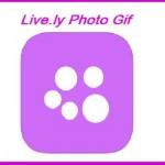 تطبيق Live.ly Photo Gif – لإنشاء وتحويل الصور الى صور متحركة (Gif) وفيديو