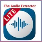 تطبيق The Audio Extractor – للتحكم واستخراج الصوت من الفيديو