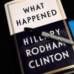 """مقتطفات من كتاب """" ماذا حدث """" لـ هيلاري كلينتون"""