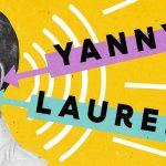 """حقيقة اختلاف المستمعين لتسجيل صوتي """" لوريل """" أو """" ياني """""""