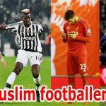 ١٠ لاعبي كرة قدم لم تكن تعرف أنهم مسلمون