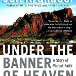 UNDER THE BANNER OF HEAVEN - 800889