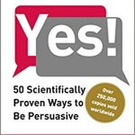 50 Scientifically Proven Ways to Be Persuasive by Noah Goldstein - 824077