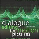 Dialogue Editing for Motion Pictures - 824234