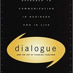 Dialogue The Art Of Thinking Together - 824229