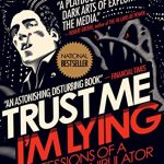 Trust Me, Im Lying Confessions of a Media Manipulator by Ryan Holiday - 824067